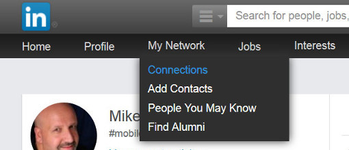 Log into LinkedIn using a Web browser and select Connections from the My Network menu